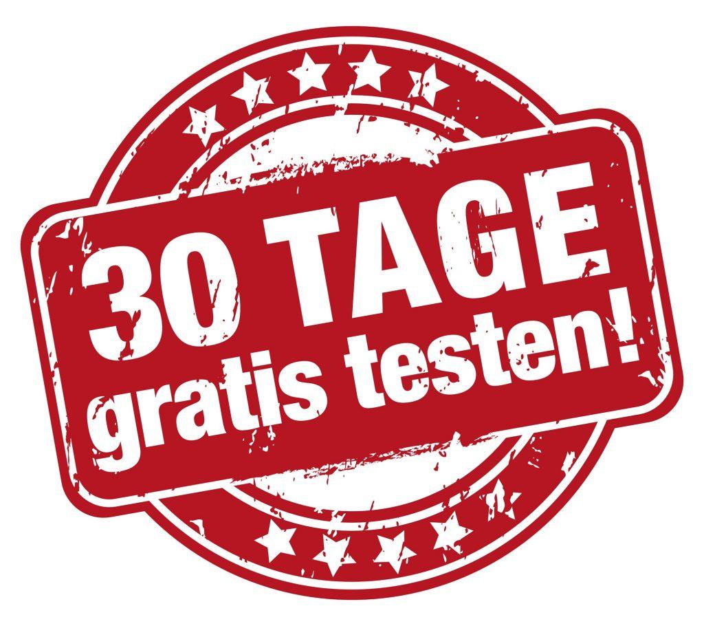 30 Tage gratis testen! Kein Risiko bei nichtgefallen
